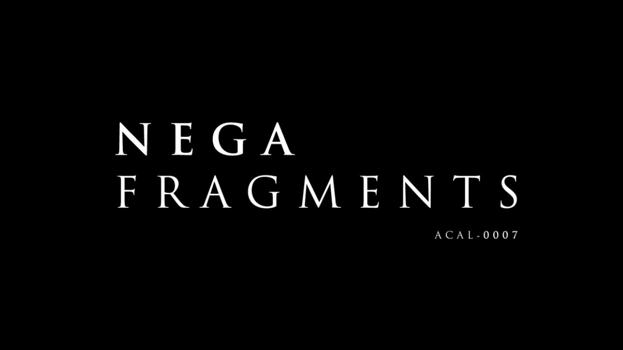 NEGA FRAGMENTS Crossfade PV