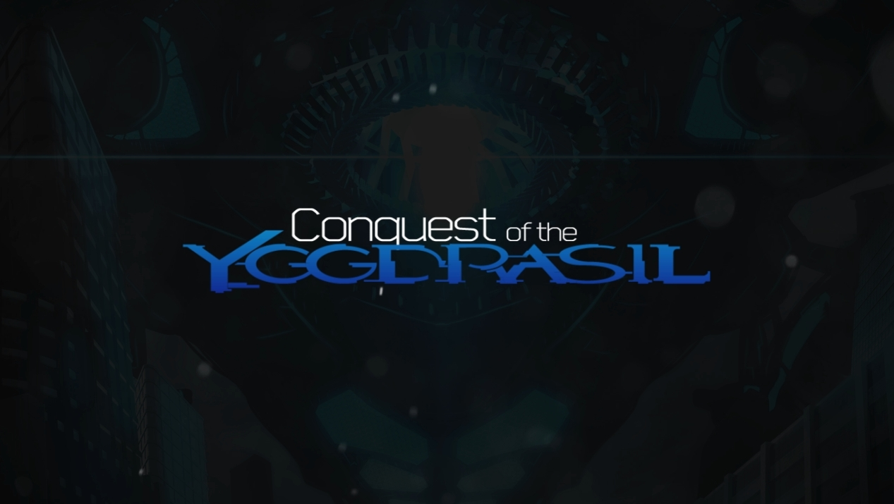 Conquest of the YGGDRASIL PV
